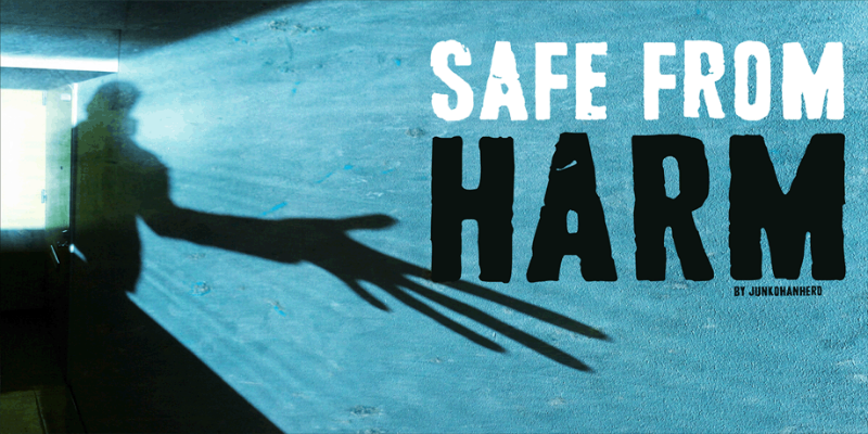 Safe from harm Font
